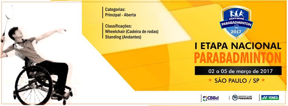 1ª Etapa Nacional de Parabadminton 2017 tem Carta Convite divulgada.