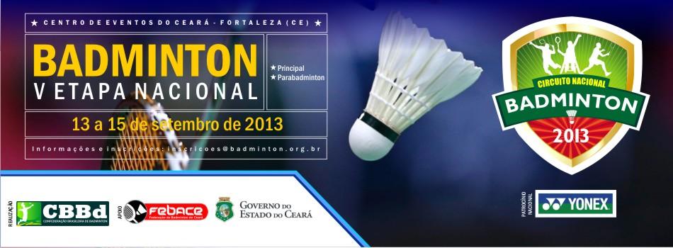 Fortaleza (CE) recebe V Etapa Nacional Principal e Parabadminton (Fonte: CBBd)