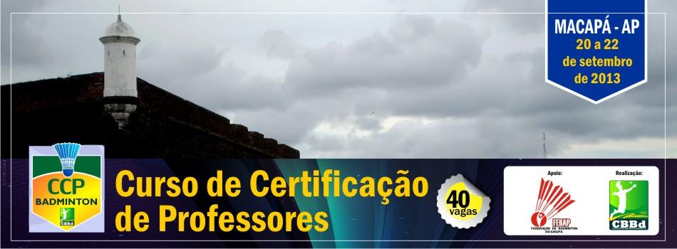 Amapá sedia Curso de Certificação de Professores que será ministrado de 20 a 22/09/2013