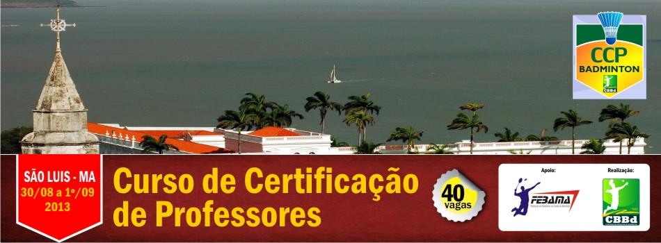 CCP será ministrado em nova data, de 30/08 a 1º/09, em São Luis(MA) (Fonte: CBBd)