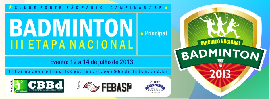 Tabela de Jogos - Campeonato Nacional Adulto de Badminton – Etapa Campinas/SP (Fonte: CBBd)