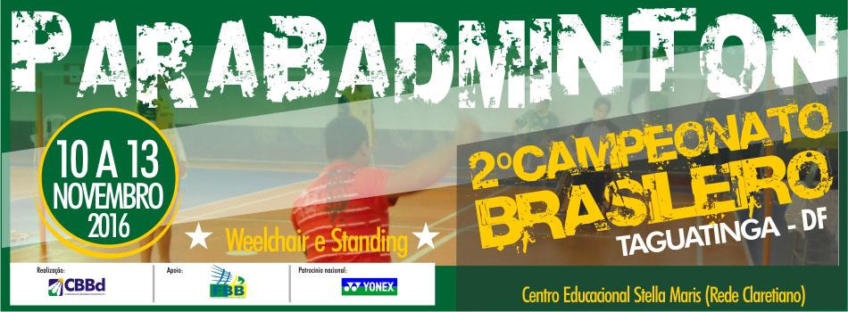 Distrito Federal sediar� II Campeonato Brasileiro de Parabadminton. Inscri��es abertas!