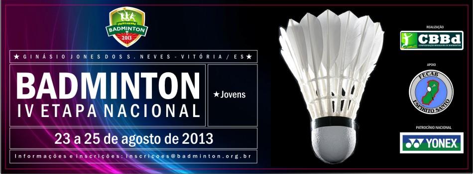 Campeonato Nacional Jovem de Badminton 2013 - Etapa Vitória (Fonte: CBBd)